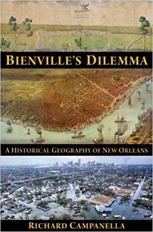 bienville's dilemma richard campanella